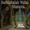 HADITS HADITS SHOHIH DARI KITAB ARBA'IN NAWAWIYYAH (9)