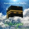 MEMAHAMI HAJI MABRUR DALAM PENGERTIAN AJARAN ISLAM